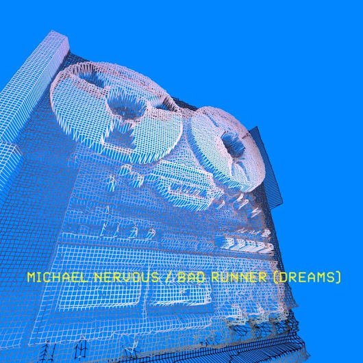 Bad Runner (Dreams) by Michael Nervous distributed by DistroKid and live on iTunes