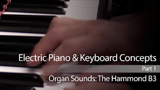 New Section: Electric Piano & Keyboard Concepts | ArtistWorks