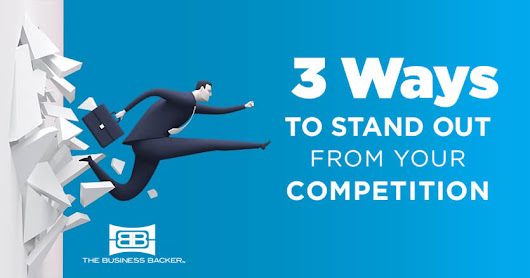 Monthly Challenge: Stand Out From Your Competitors - The Business Backer
