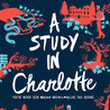 [Book Review] Charlotte Holmes #1: A Study in Charlotte by Brittany Cavallaro
