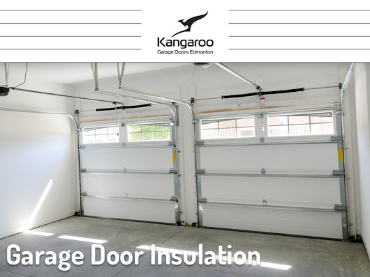 Garage Door Insulation - Kangaroo Garage Doors