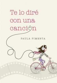 Te lo diré con una canción (Paula Pimenta)