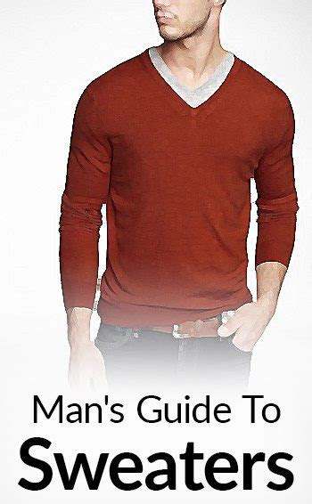 sweaters  attractive mans guide  choosing