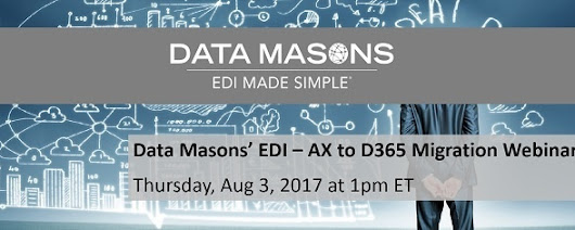Migrating Dynamics AX to D365 Enterprise with Data Masons' EDI