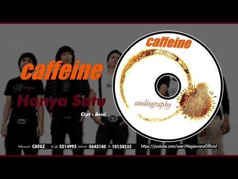 Caffeine - Hanya Satu