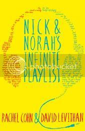 Nick & Norah's Infinite Playlist by Rachel Cohn & David Levithan