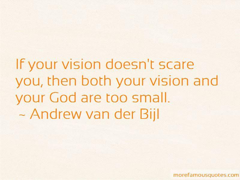 Andrew Van Der Bijl Quotes Top 4 Famous Quotes By Andrew Van Der Bijl
