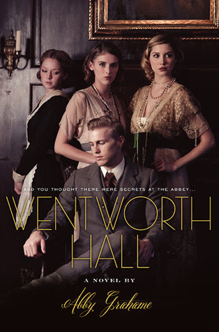Wentworth Hall by Abby Grahame - out 1st May 2012