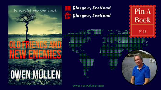 Pin a Book: Old Friends and New Enemies by Owen Mullen | R.W. Wallace