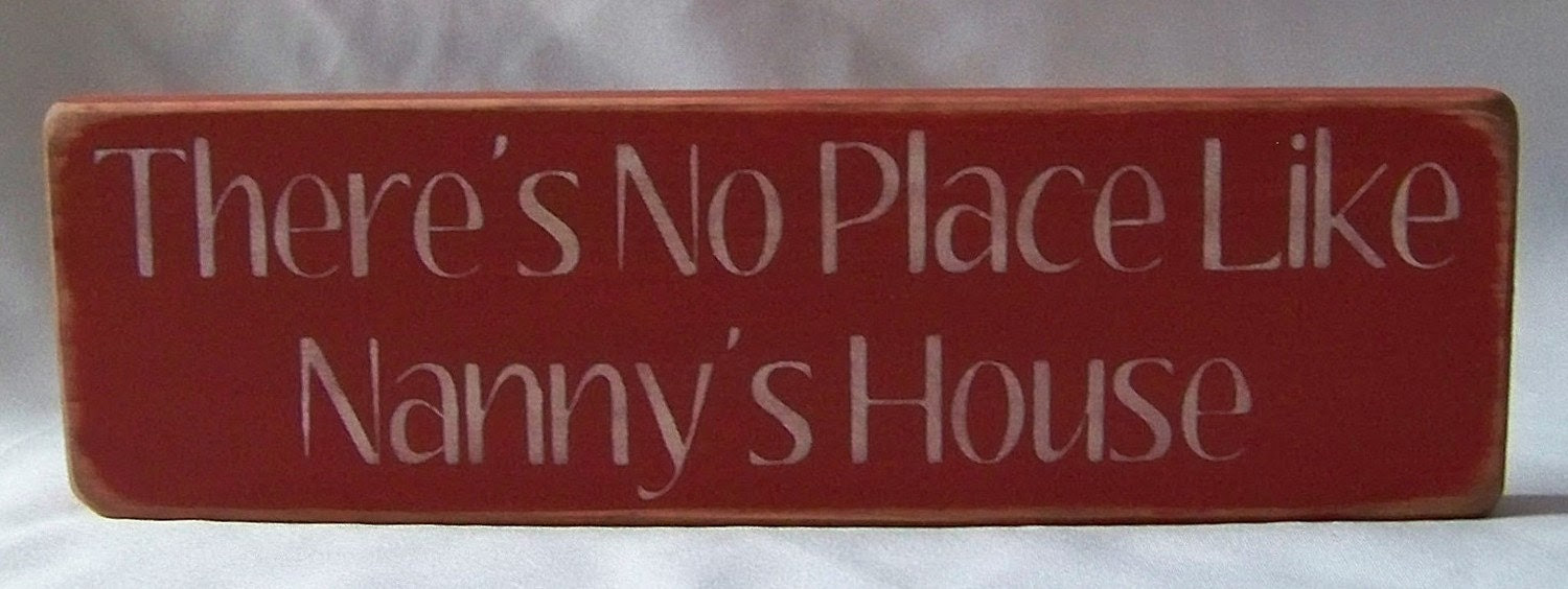 Wood Sign Distressed There's No Place Like Nanny's House