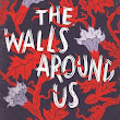 Book Review: The Walls Around Us