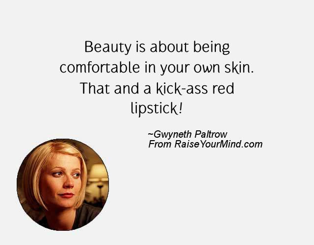 Gwyneth Paltrow Beauty To Me Is About Being Comfortable In Your