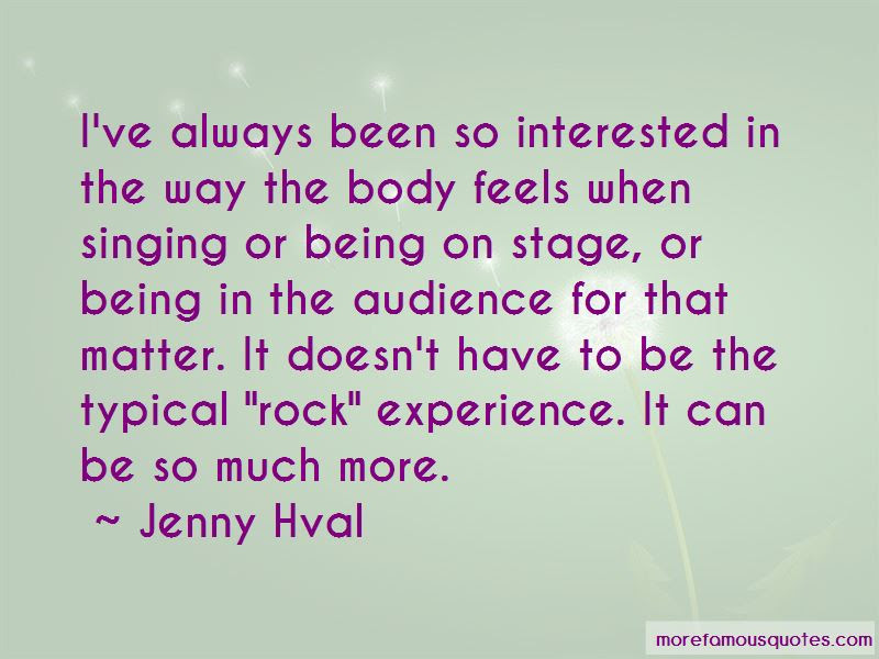 Quotes About Being On Stage Top 110 Being On Stage Quotes From
