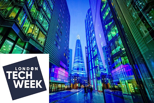 10 Must-See London Tech Week Events for 2018