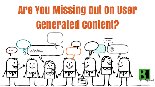Are You Missing Out on User Generated Content?