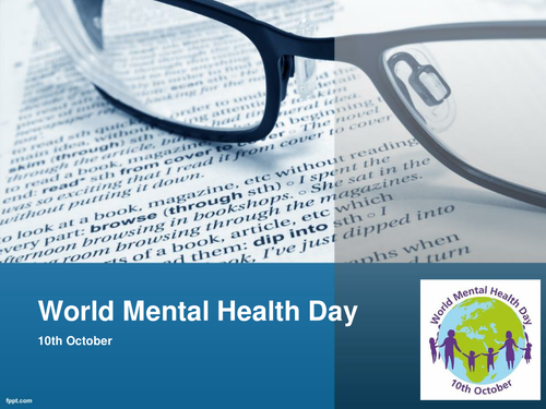 World Mental Health Day Assembly/Class Resource