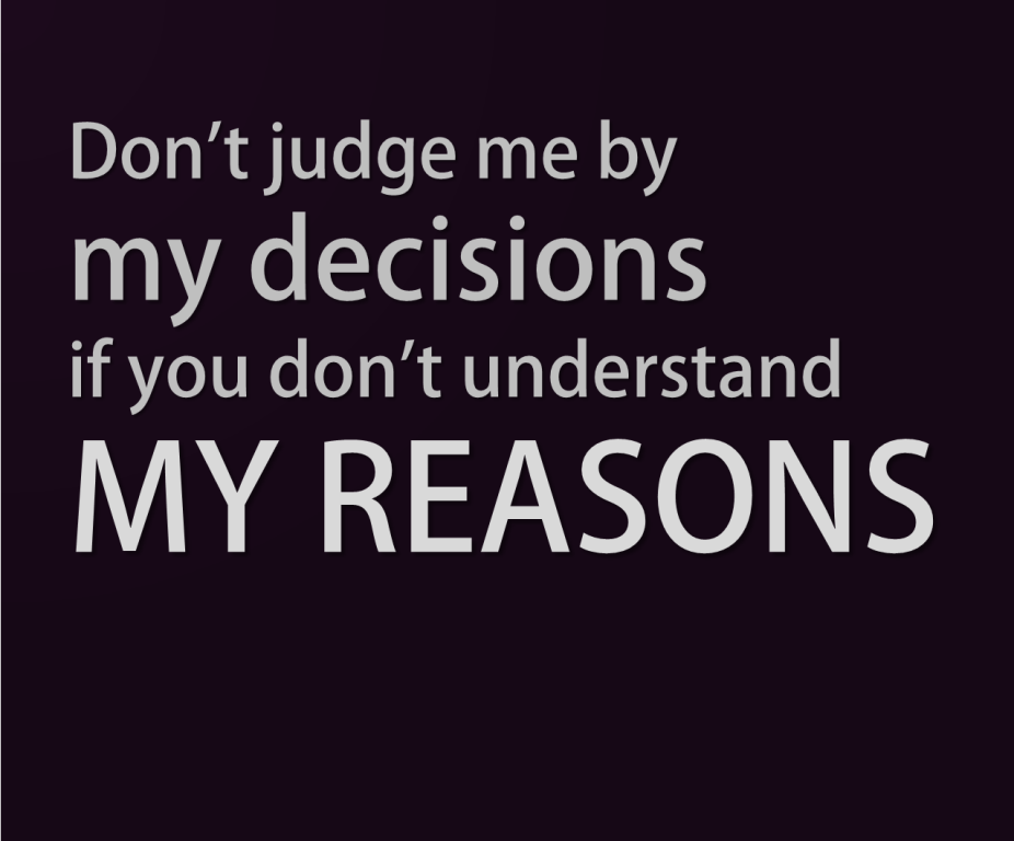 Quotes About Dont Judge Me 75 Quotes
