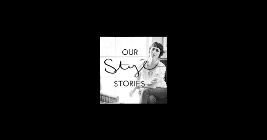 Our Style Stories by Hilary Walker on iTunes