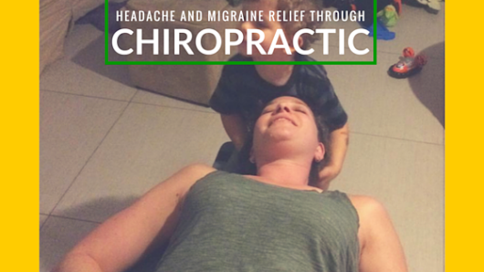 Headache and Migraine Relief through Chiropractic