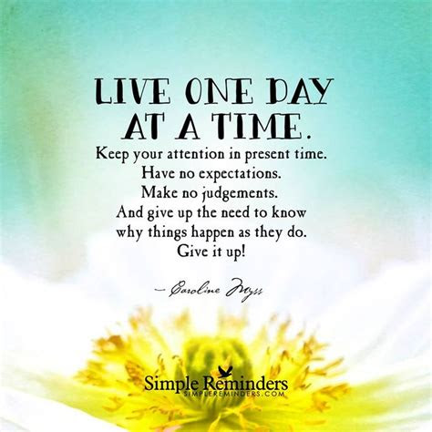 Living One Day At A Time Quotes