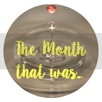 The Month that was
