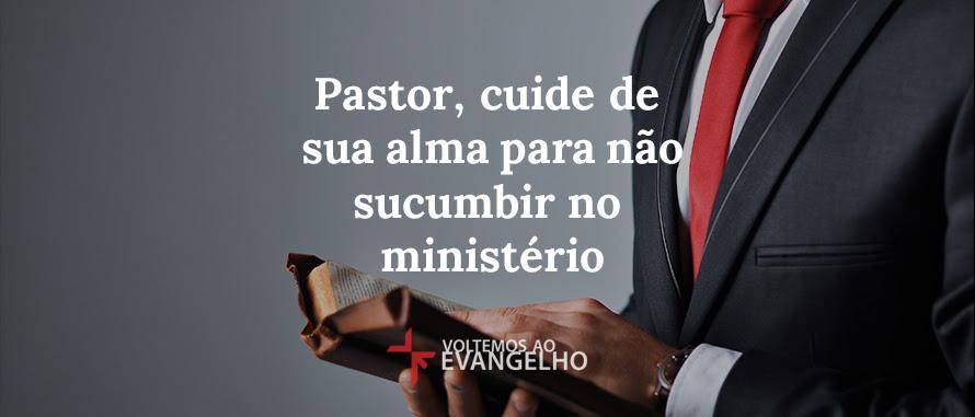pastor-cuide-de-sua-alma