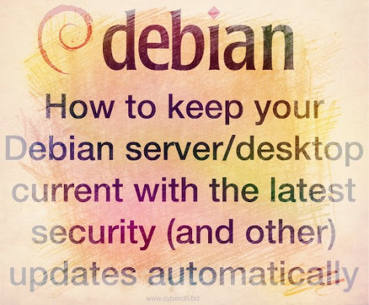 How to keep Debian Linux patched with latest security updates automatically