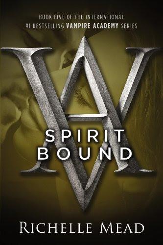 Spirit Bound: A Vampire Academy Novel by Richelle Mead