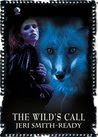The Wild's Call (serial SHORT STORY, Aspect of Crow prequel)