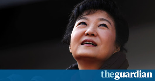 South Korean president Park Geun-hye forced from office by constitutional court | World news | The Guardian
