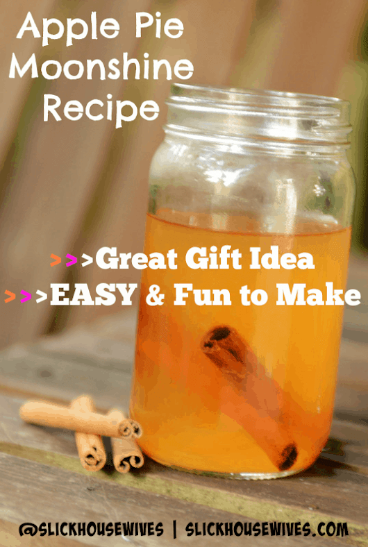 Apple Pie Moonshine Recipe - Slick Housewives