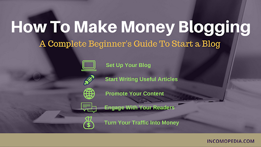 How to Make Money Blogging: Build Your Own Blog and Start Earning
