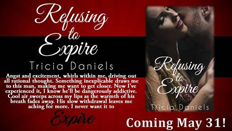 Pre-Order Tour Refusing to Expire by Tricia Daniels