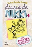 Diario de Nikki 4. Una princesa del hielo muy poco agraciada
