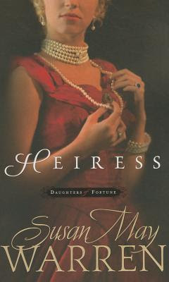 Heiress (Daughters of Fortune, #1)