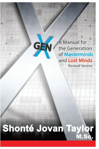 Gen X: : A Manual For The Generation of Masterminds and Lost Minds REVISED