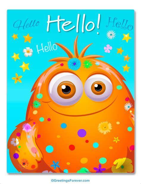 Hello and greetings   Hi, Hello, ecards