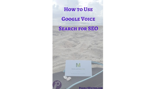 How to Use Google Voice Search for SEO - PearlyWrites.com