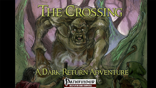 The Crossing - An RPG Adventure for Pathfinder, 5E, and SB