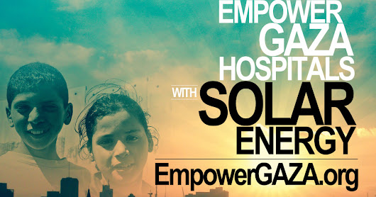 CLICK HERE to support EmpowerGAZA: Solar Power for Gaza Hospitals