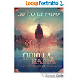 Odio La Magia eBook: Guido De Palma: Amazon.it: Kindle Store