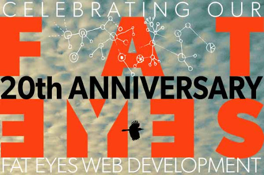 Fat Eyes Web Development Is 20 Years Strong