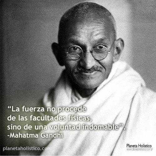 Las Mejores Frases Y Ensenanzas De Gandhi Planeta Holistico