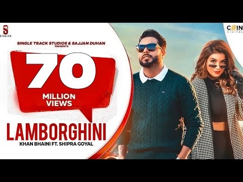 Lamborghini Shipra Goyal , Khan Bhaini Lyrics