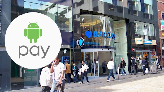 @BarclaysUK : Support Android Pay when it arrives in the UK