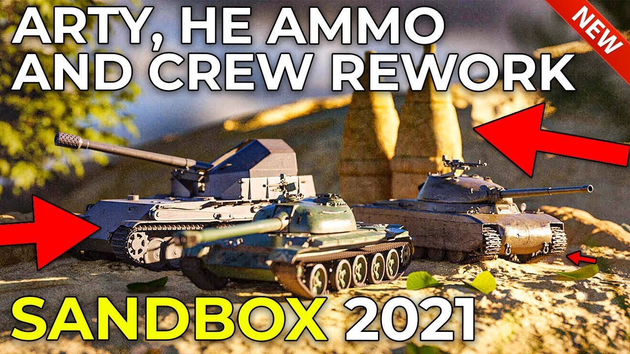 HE Balance, Arty Changes and Crew 2.0 Coming to Sandbox in World of Tanks 2021