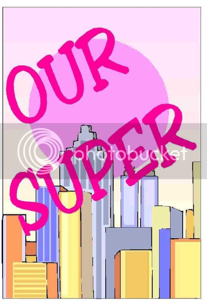 OUR SUPER