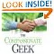 "Amazon.com:      S. Wilde ""Coffee Geek""'s review of The Compassionate Geek: How Engineers, IT ..."