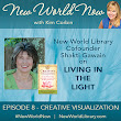 NEW WORLD NOW PODCAST, Episode 8: CREATIVE VISUALIZATION with Shakti Gawain > New World Library
