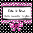 Newsletter Template (Fillable) - Dots & Bows